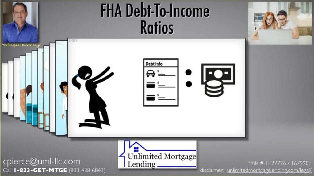What Is The Debt-To-Income Ratio For FHA Loans? Unlimited Mortgage Lending