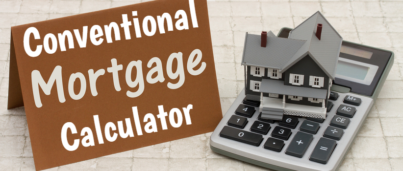 Conventional Mortgage Calculator Unlimited Mortgage Lending