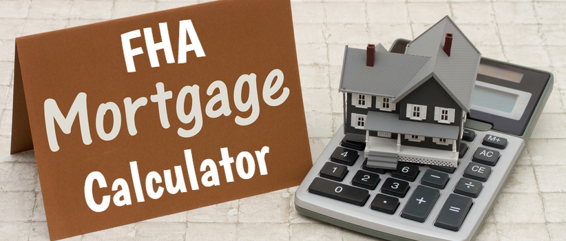 FHA Mortgage Calculator Unlimited Mortgage Lending