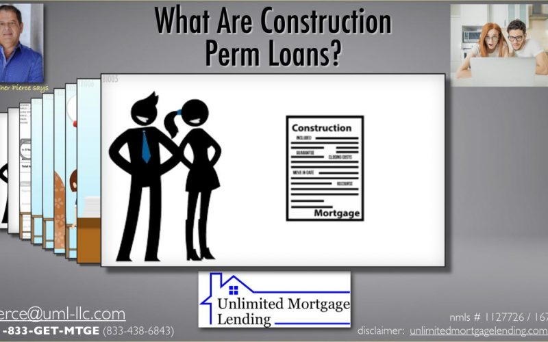 What Are Constuction Perm Loans_